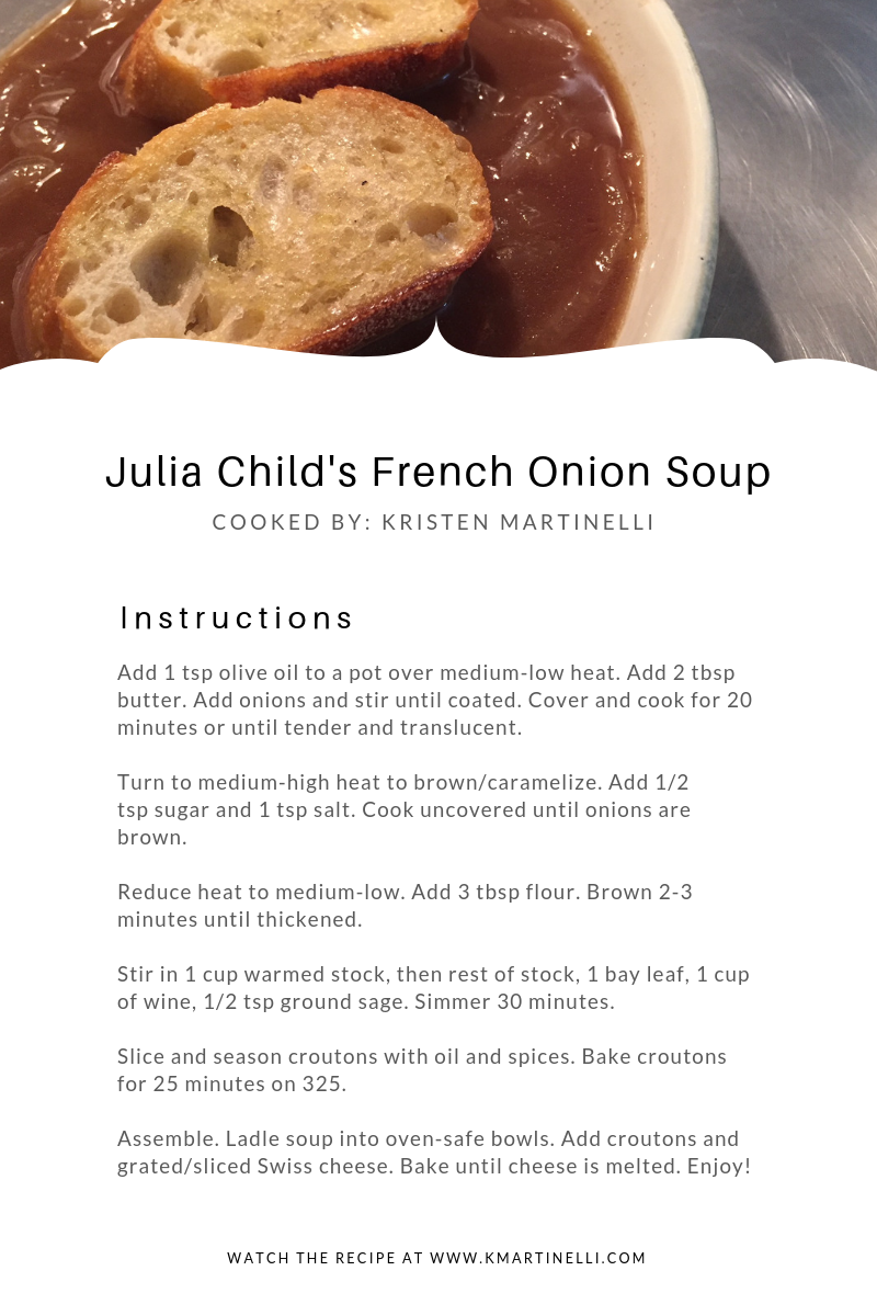 Kristen Martinelli_Blog_KMartinelli Writer & Marketer_Julia Child's French Onion Soup (2).png