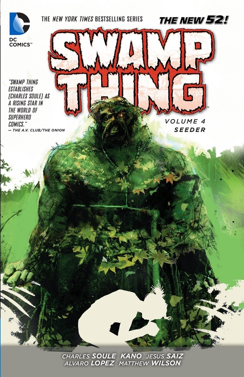 Swamp Thing Vol. 4: Seeder