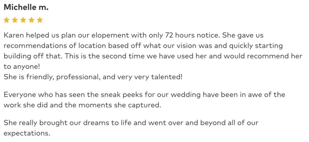 Check out a this Elopement client review. -