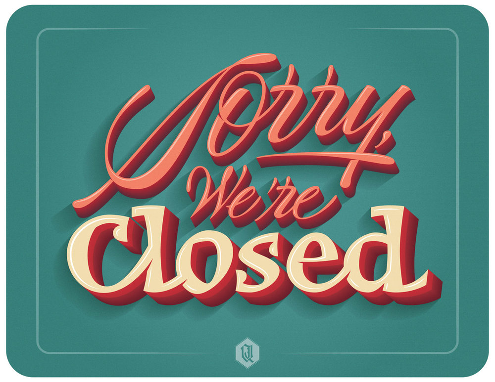 Sorry-we-are-closed-joan-quiros-lettering.jpg