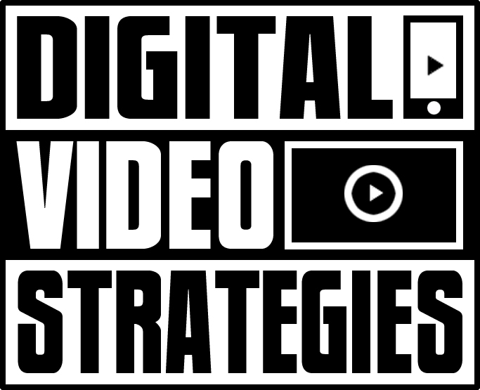 Digital Video Strategies