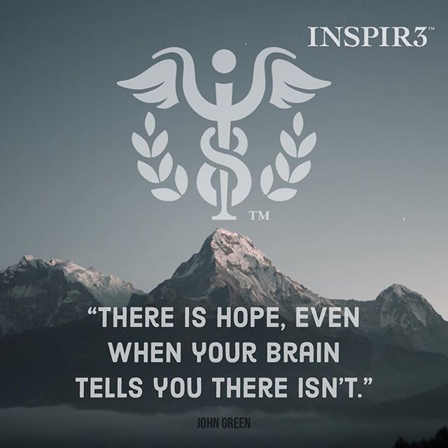 """There is hope, even when your brain tells you there isn't."" . . . . . . . . . . . . . . #INSPIR3 #MentalHealthAwareness #helphealinghope #solution #inspire #love #mentalhealth #follow #share #mentalhealthmatters #youmatter #mentalhealthsolution #mentalwellness"