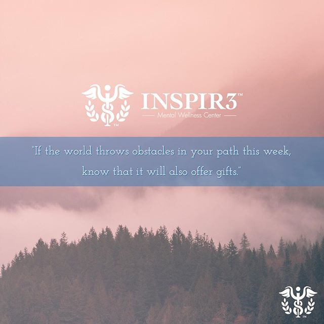 """If the world throws obstacles in your path this week, know that it will also offer gifts."" . . . . . . . . . . . . . . #INSPIR3 #MentalHealthAwareness #helphealinghope #solution #inspire #love #mentalhealth #follow #share #mentalhealthmatters #youmatter #mentalhealthsolution #mentalwellness"