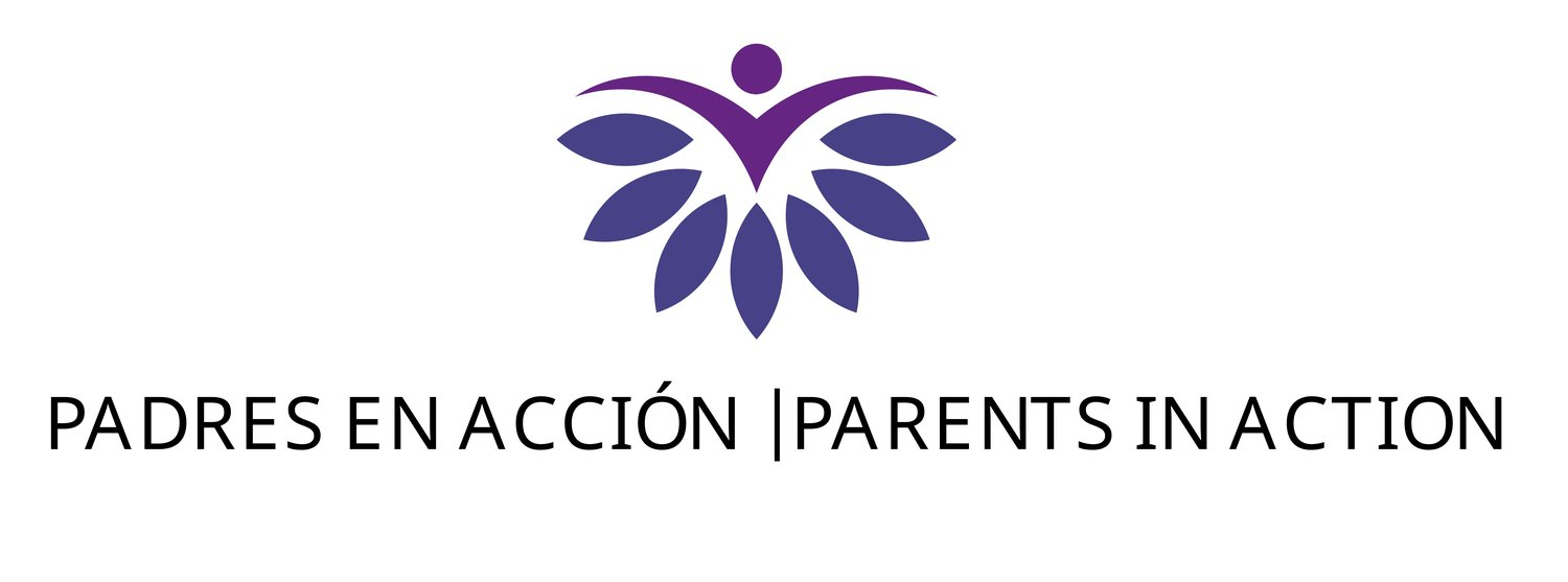 Padres en Acción /  Parents in Action