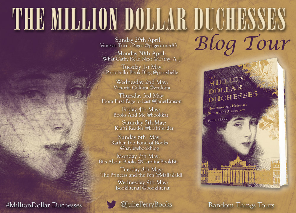 The Million Dollar Duchesses: How America's Heiresses Seduced the Aristocrac