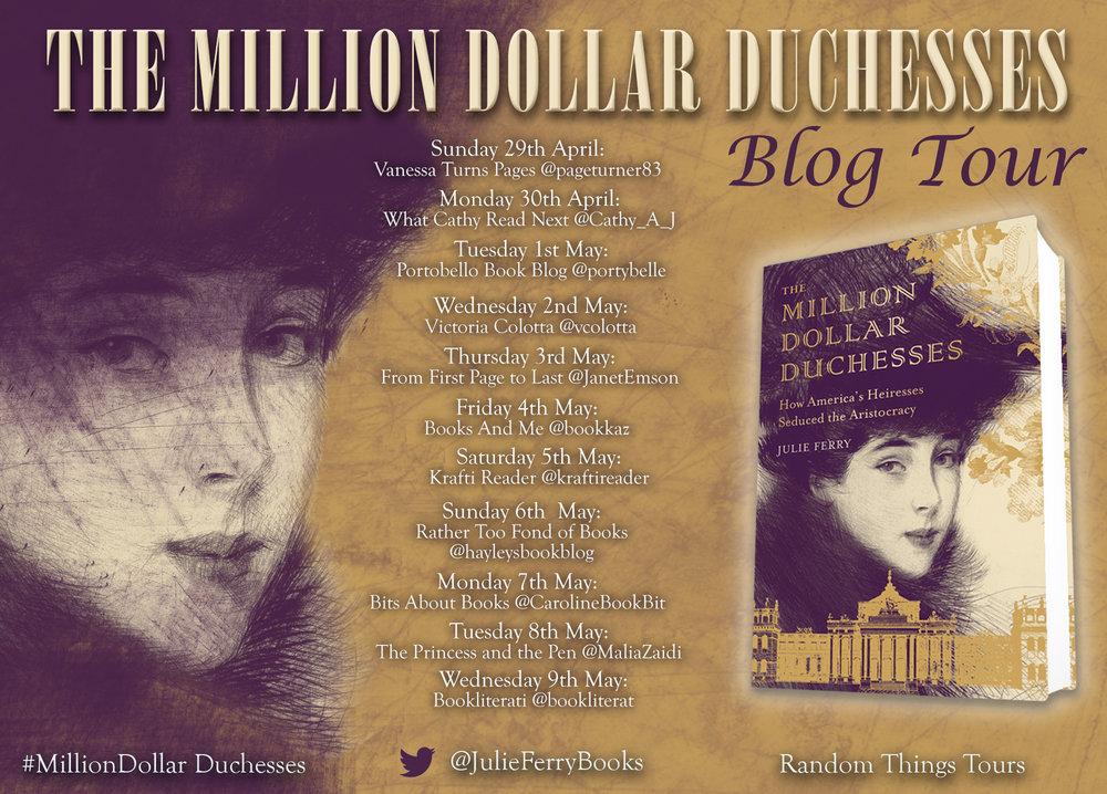 The Million Dollar Duchesses: How America's Heiresses Seduced the Aristocrac