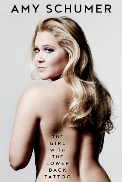 THE GIRL WITH THE LOVER BACK TATTOO by Amy Schumer