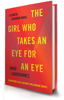 Book Review for THE GIRL WHO TAKES AN EYE FOR AN EYE by David Lagercrantz