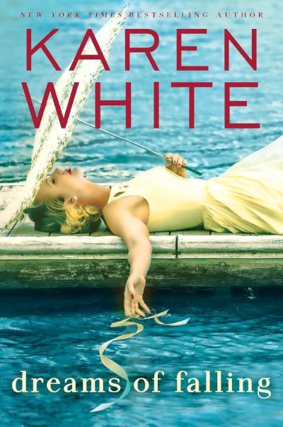 DREAMS OF FALLING by Karen White