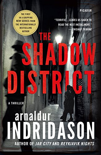 THE SHADOW DISTRICT by Arnaldur Indridason