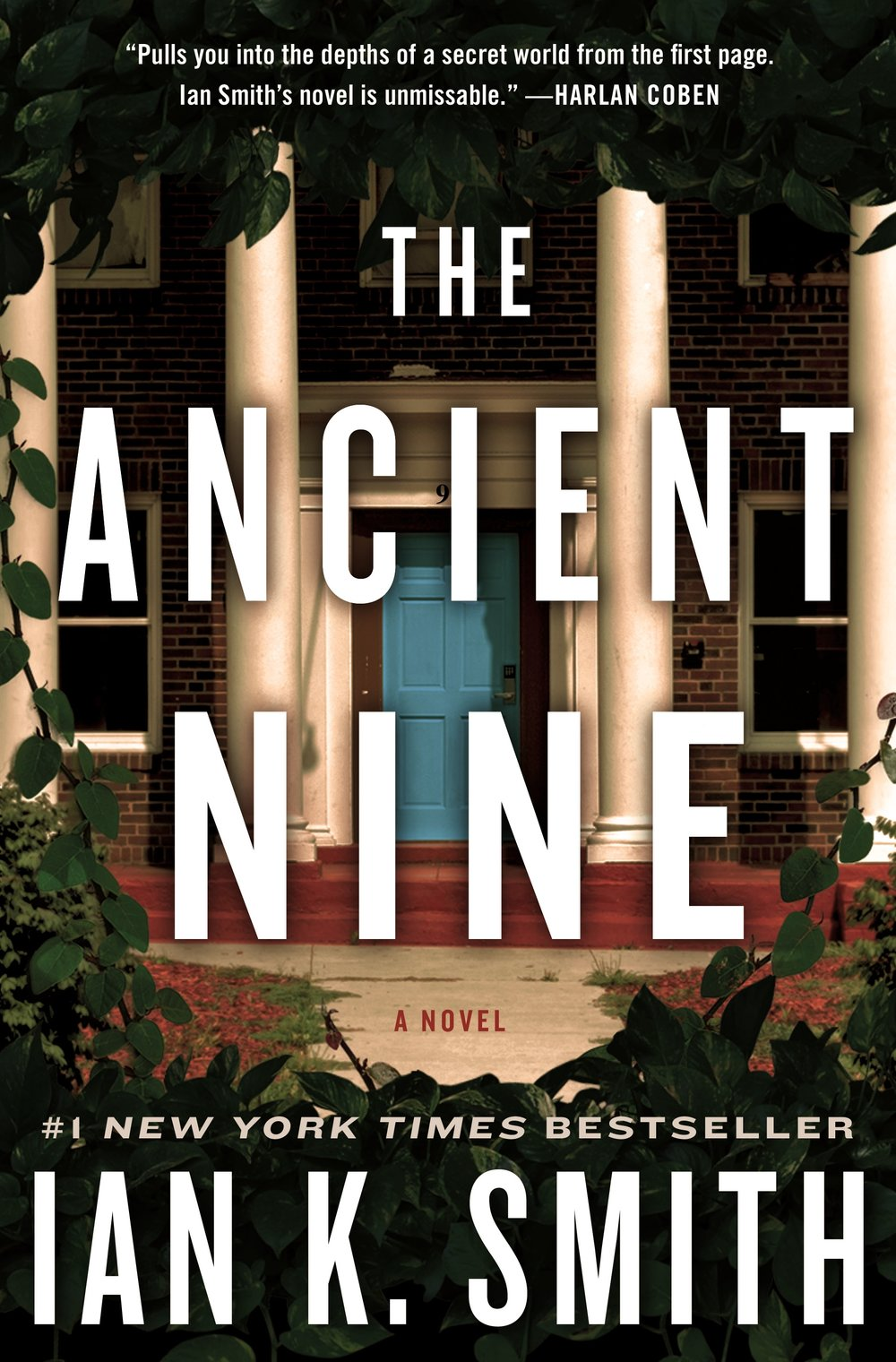 THE ANCIENT NINE by Ian K. Smith
