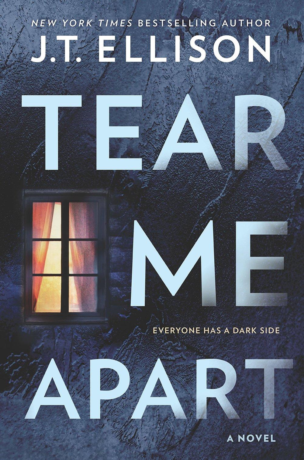 TEAR ME APART by J. T. Ellison