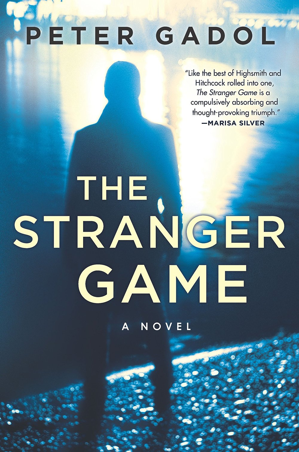 THE STRANGER GAME by Peter Gadol