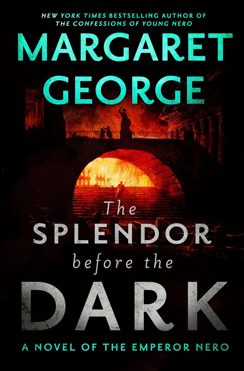 THE SPLENDOR BEFORE DARK by Margaret George