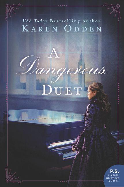 A DANGEROUS DUET by Karen Odden