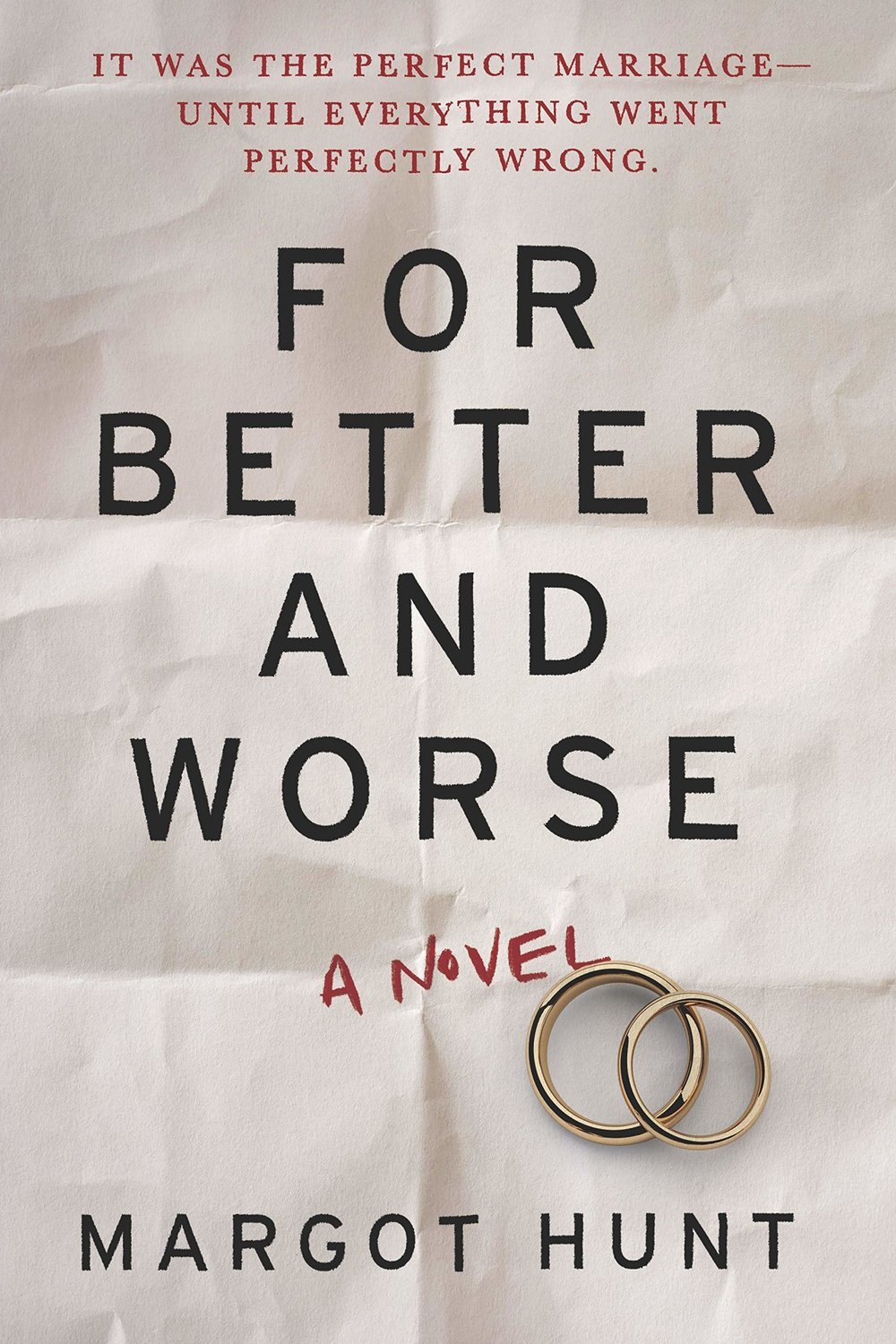 FOR BETTER AND WORSE by Margot Hunt
