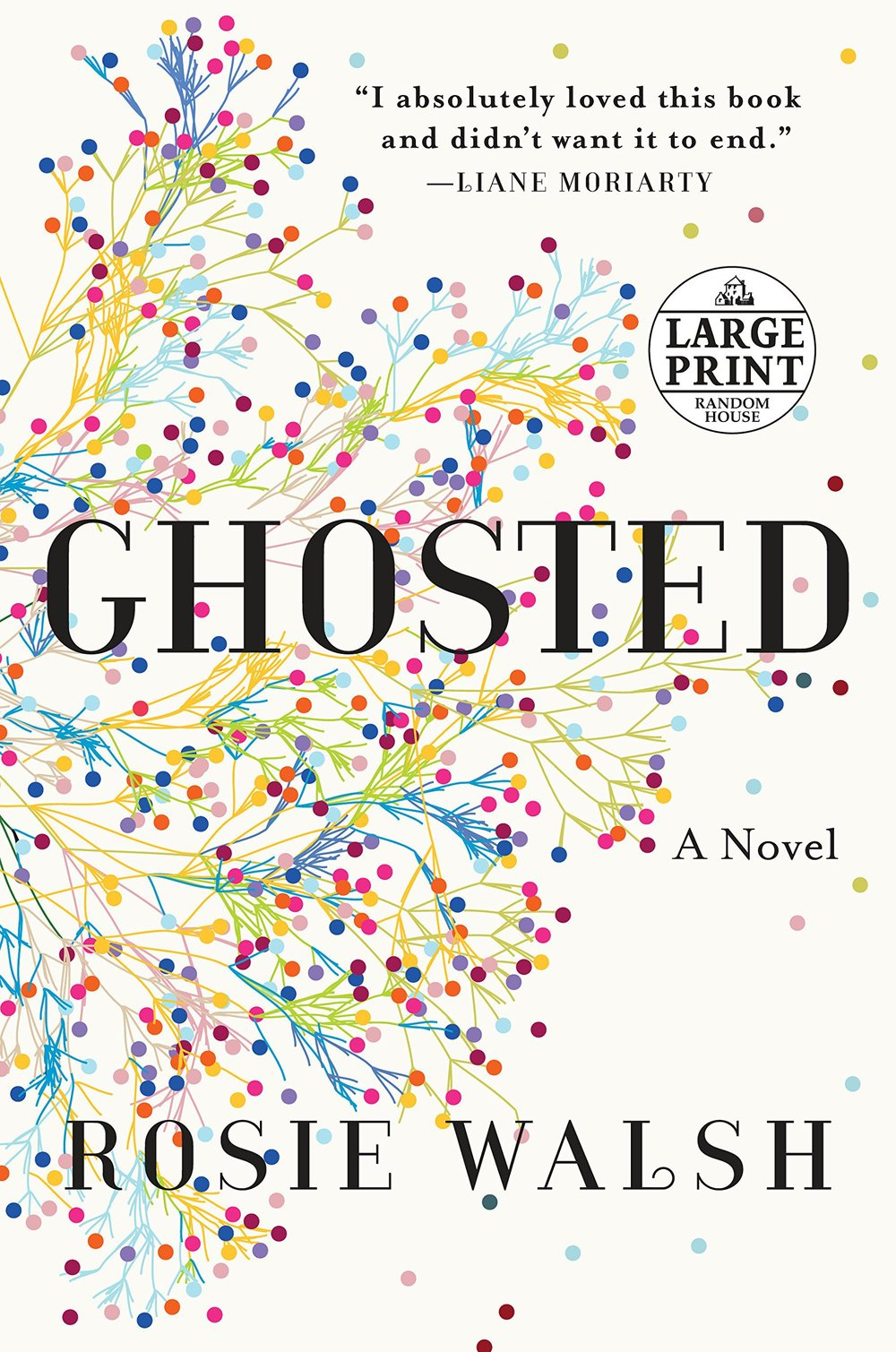 GHOSTED by Rosie Walsh   This instant New York Times bestseller tells the story of when Sarah meets Eddie. They connect and fall in love almost immediately. To Sarah, it seems as though her life has finally begun, and it's mutual: It's as though Eddie has been waiting for her, too. Sarah has never been so certain of anything. So when Eddie leaves for a long-booked vacation and promises to call from the airport, she has no cause to doubt him. But he doesn't call. Sarah's friends tell her to forget about him, but she can't. She knows something's happened--there must be an explanation. Minutes, days, weeks go by as Sarah becomes increasingly worried. But then she discovers she's right. There is a reason for Eddie's disappearance, and it's the one thing they didn't share with each other: the truth.
