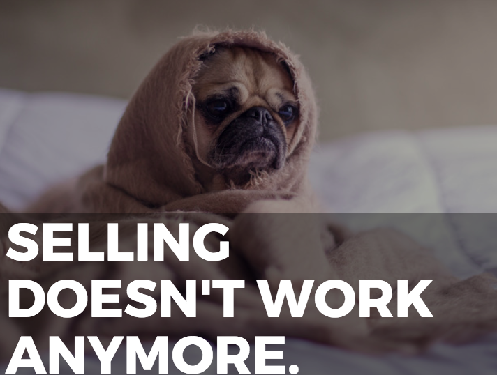 Selling doesn't work. Purpose-driven marketing does.
