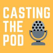 Casting the Pod.jpg