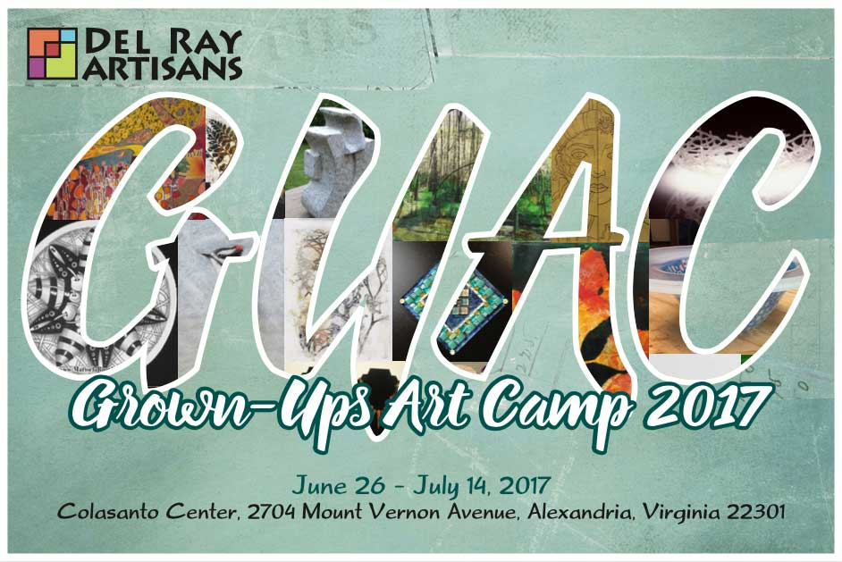 Grown Up Arts Camp Del Ray Artisans 2017