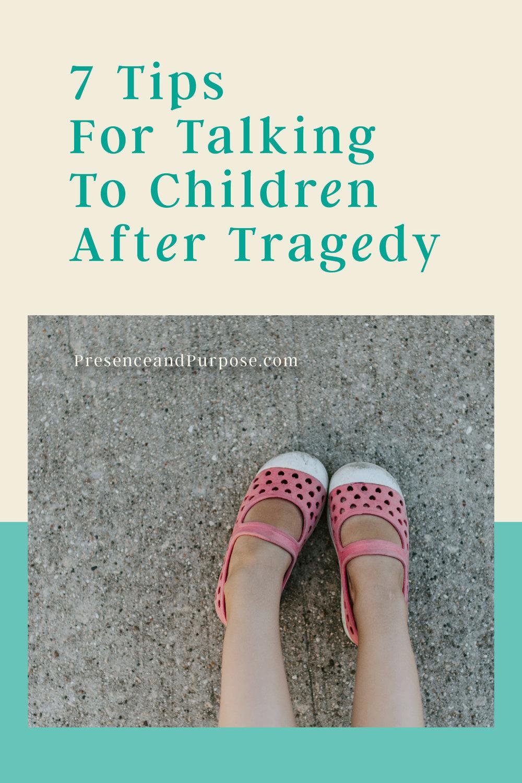 Talking To Children After Tragedy.jpg