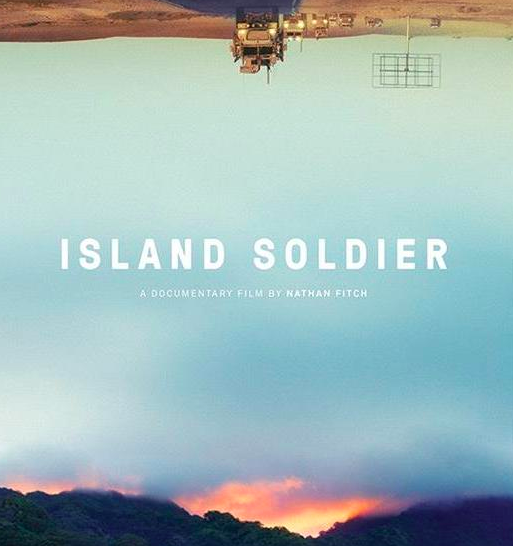 ISLAND SOLDIER dir. Nathan Fitch- Consulting and Outreach Strategy