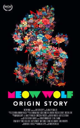MEOW WOLF ORIGIN STORY (Premiered at SXSW 2018) dir. Jilann Spitzmiller and Morgan Capps - Theatrical Booking, Outreach and Impact, Brand Partnership Development