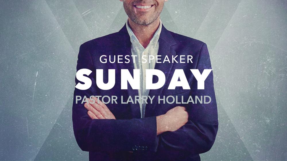 Guest Speaker Larry Holland.png