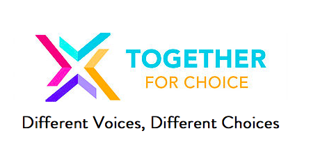 Visit  togetherforchoice.org