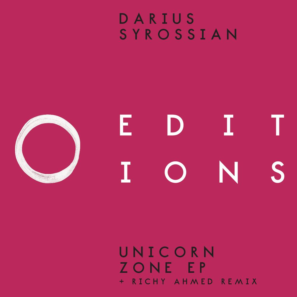 DARIUS SYROSSIAN - UNICORN ZONE