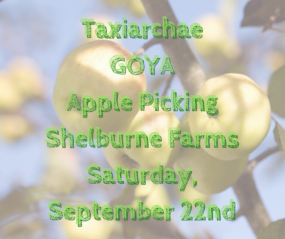 TaxiarchaeGOYAApple PickingShelburne FarmsSaturday, September 22nd.png