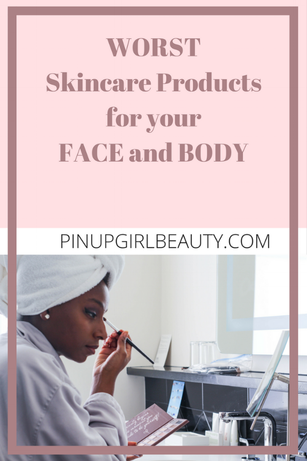 Worst Skincare Products for your Face and Body (2).png