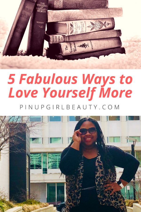 5 Fabulous Ways to Love Yourself More this Year.png