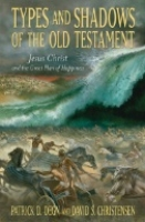 Types and Shadows of the Old Testament -   Click Here!