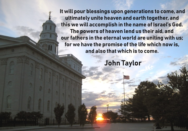 Source:   Teachings of Presidents of the Church: John Taylor,  p. 226