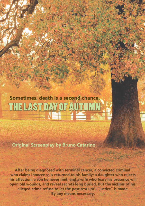 The LAST DAY OF AUTUMN   Crime Drama.     Length: 126 pages.
