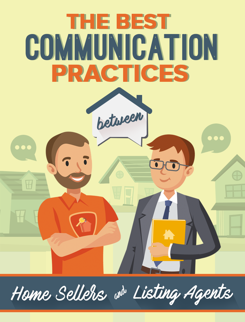 The Best Communication Practices Between Home Sellers And Listing Agents