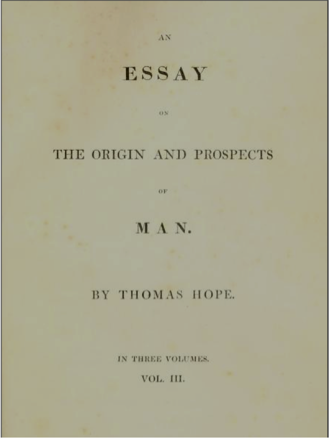 a regency capriccio thomas hope dilettantism aesthetics and  thomas hope essay on the origin and prospects of man
