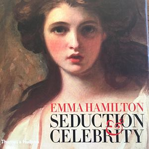 Book Cover for Emma Hamilton: Seduction and Celebrity