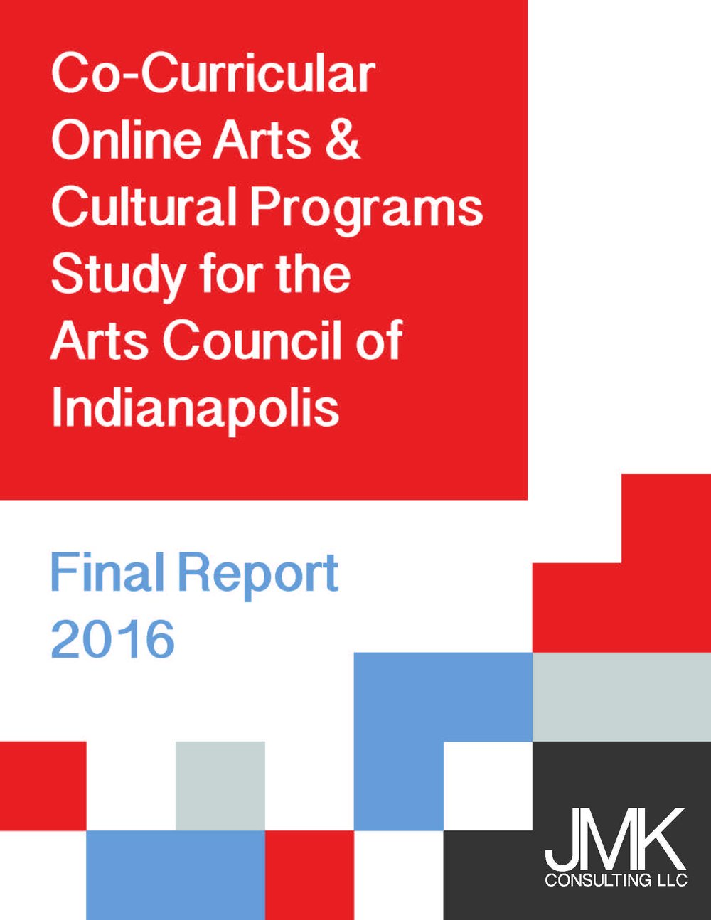 JMK Consulting Report Cover for Co-Curricular Online Arts and Cultural Studies Program