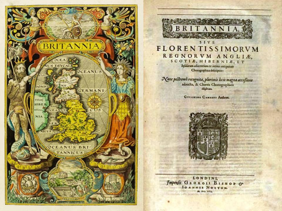 William Camden. Brirannia. London: 1607.