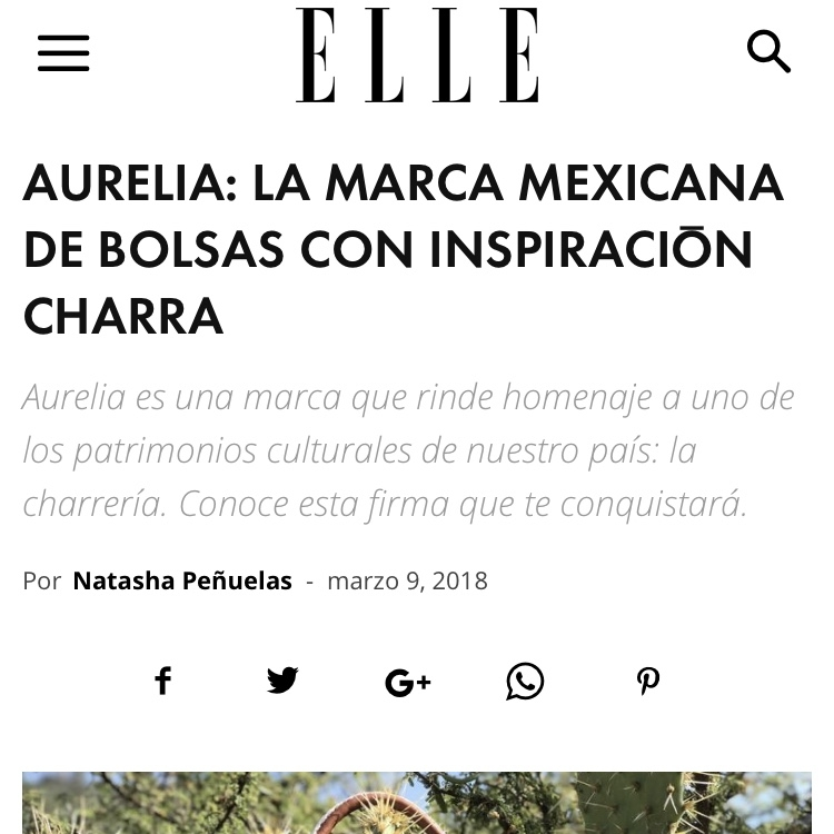 ELLE    https://elle.mx/mexico-disena/2018/03/09/aurelia-marca-mexicana-bolsas-charreria/