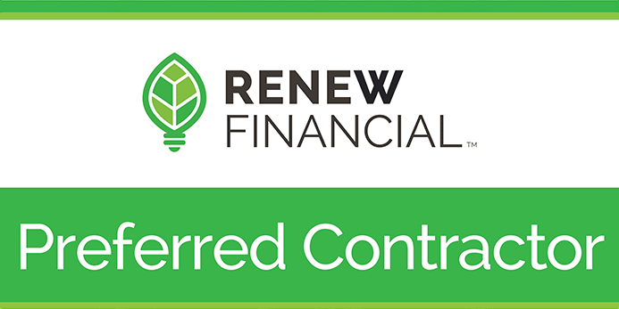 Renew Financial provides 100% financing for home improvements that save energy or water. We'll help you afford to  replace your air conditioner, go solar, replace your roof, get a tankless water heater , and more, with no upfront cost.   Renew Financial only finances high quality products with Preferred Contractors that meet state and national standards for energy efficiency equipment and qualified licensed contractors, so with Renew Financial, you know you're getting quality products and services for your home.