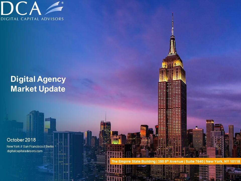 Digital Capital Advisors - Digital Agency Market Update (October 2018).jpg