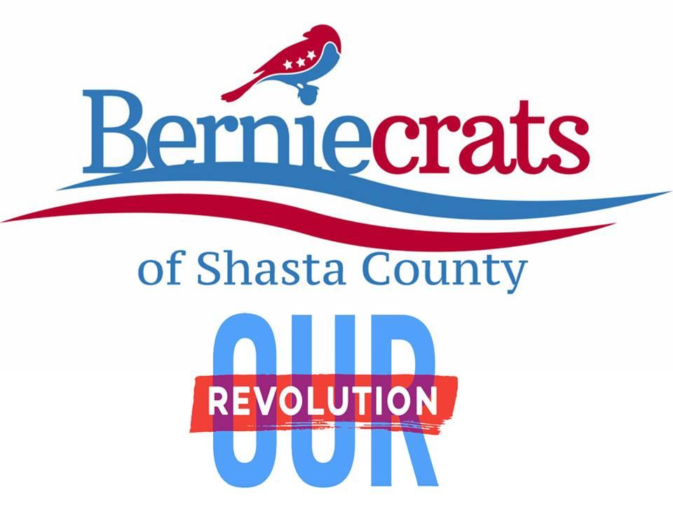 Berniecrats of Shasta County/Our Revolution