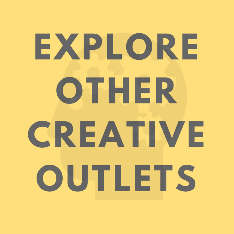Explore other creative outlets.png