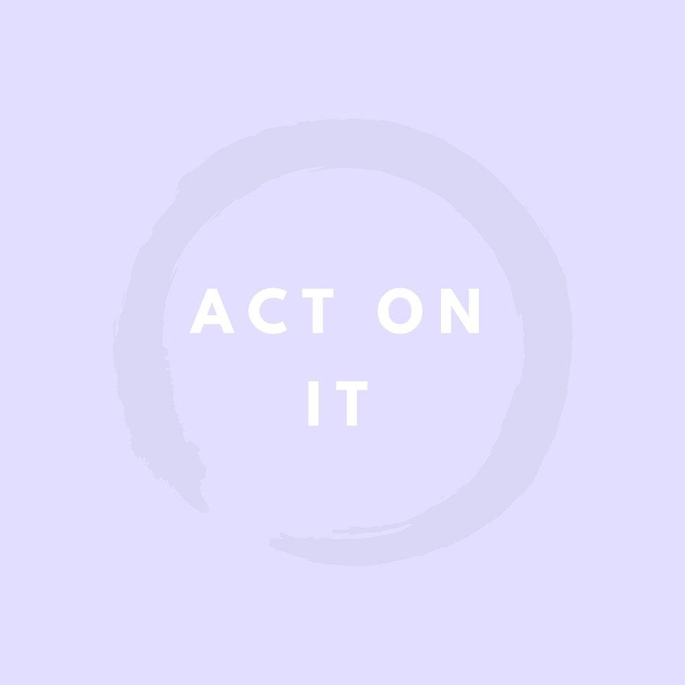 Act on It.jpg