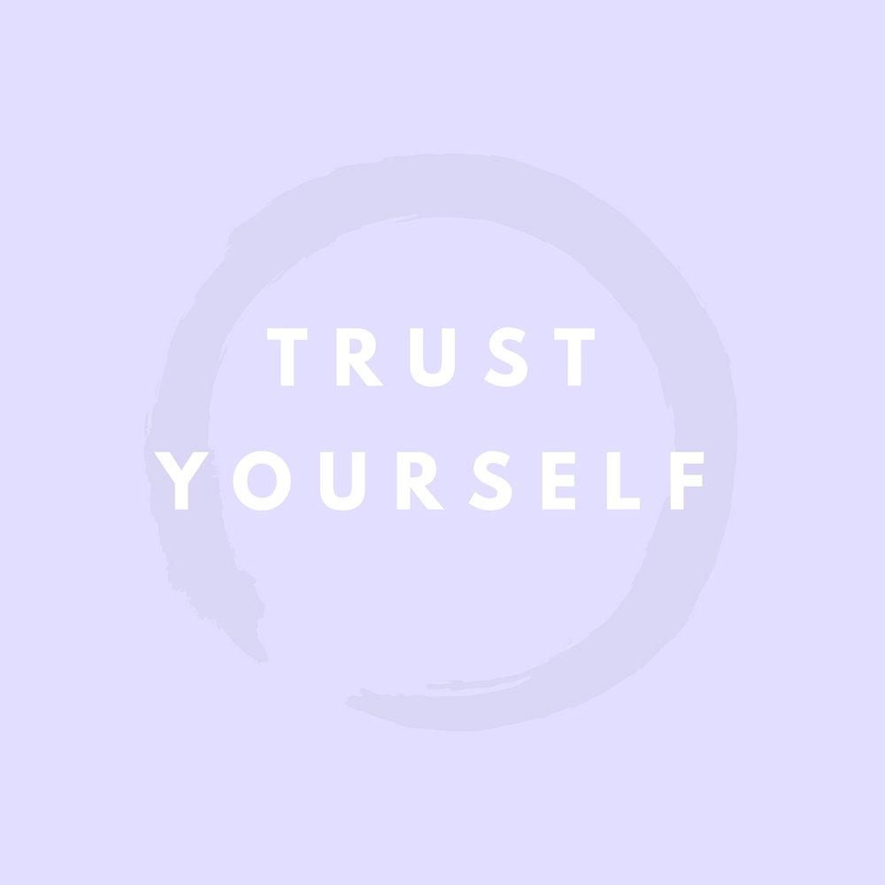Trust Yourself.jpg