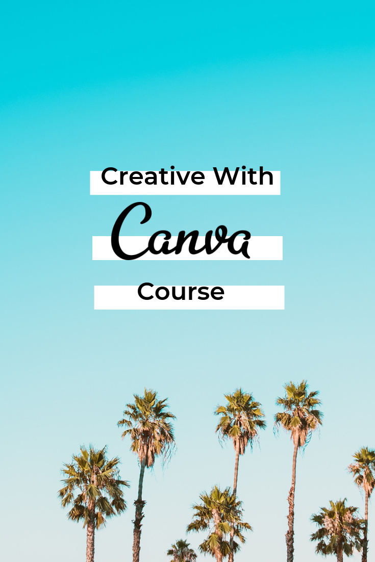 Learn to conquer canva and design your own branded graphics without being same old