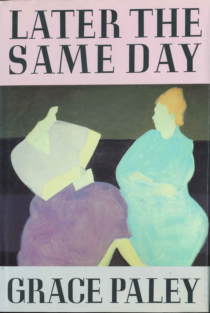 Later That Same Day    Grace Paley